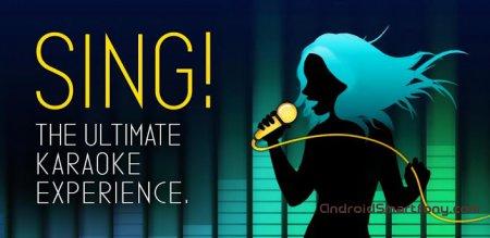 Приложение Sing! Karaoke для Android – Караоке онлайн