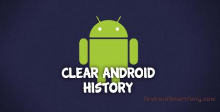 Как удалить историю на планшете андроид?