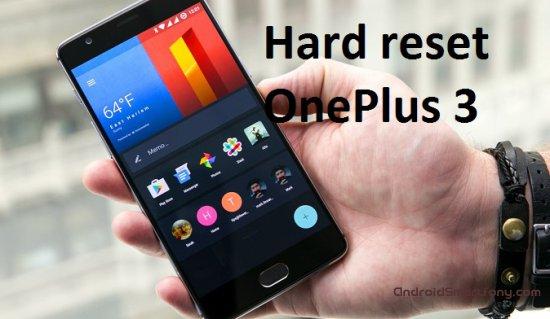 Hard Reset OnePlus 3 - сброс настроек, пароля, графического ключа