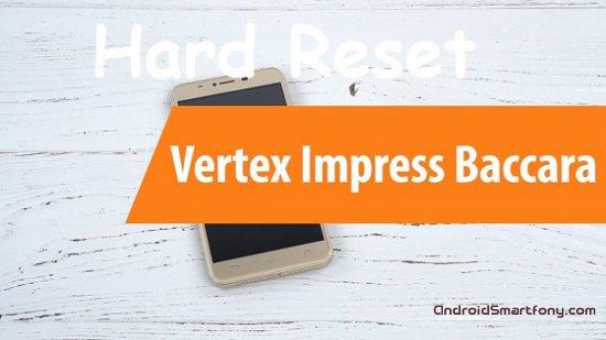 Hard reset Vertex Impress Baccara - сброс настроек, пароля, ключа
