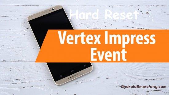 Hard reset Vertex Impress Event - сброс настроек, пароля, ключа
